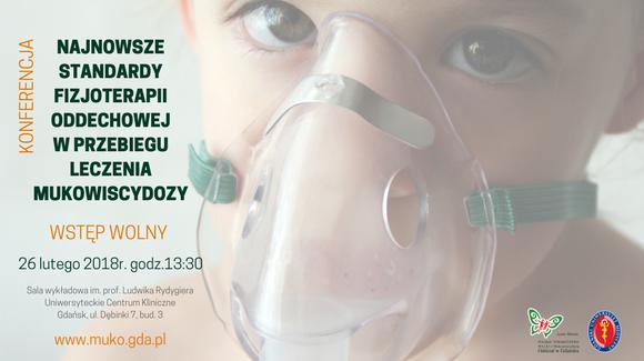 Konferencja – Najnowsze standardy fizjoterapii oddechowej w przebiegu leczenia mukowiscydozy