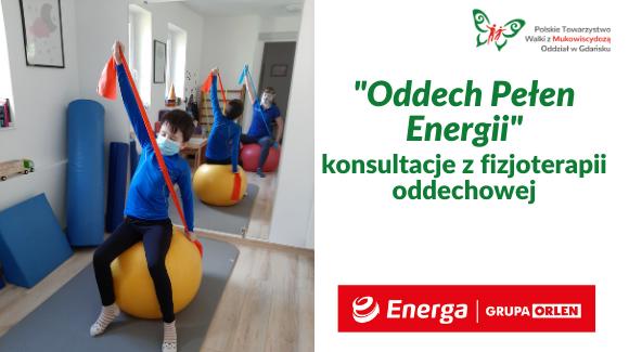 Oddech Pełen Energii- konsultacje z fizjoterapii oddechowej 05-07.02.2021