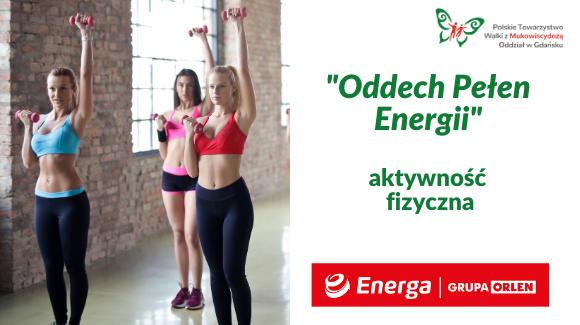 ODDECH PEŁEN ENERGII – aktywność fizyczna