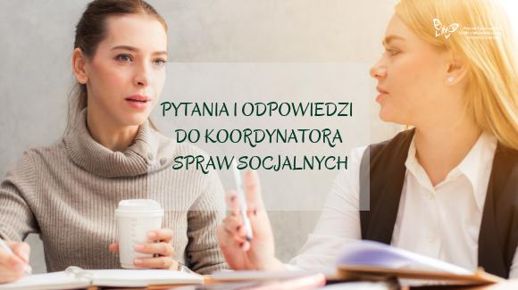 Pytania i odpowiedzi do koordynatora spraw socjalnych