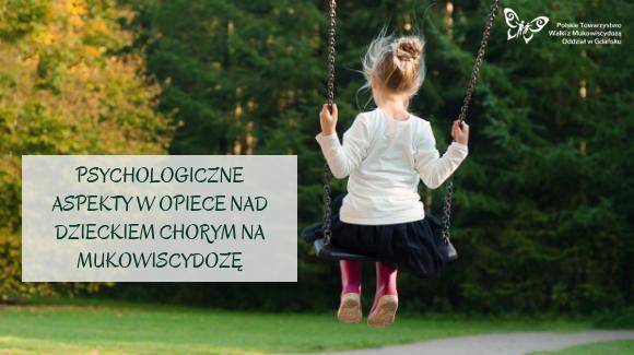 Psychologiczne aspekty w opiece nad dzieckiem chorym na mukowiscydozę cz. 1